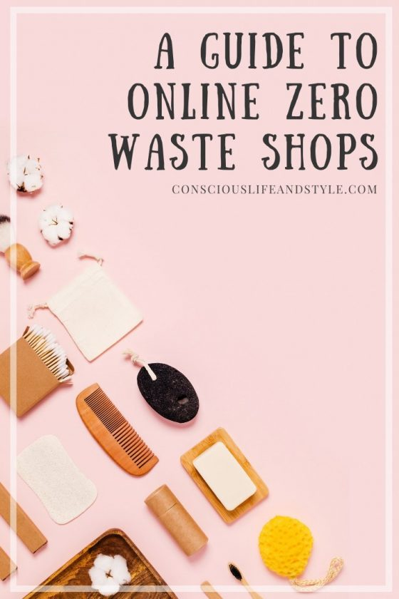 A Guide to Online Zero Waste Shops