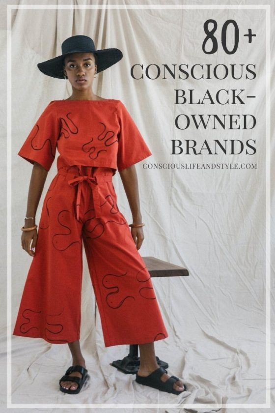 Conscious ethical and sustainable Black-owned brands