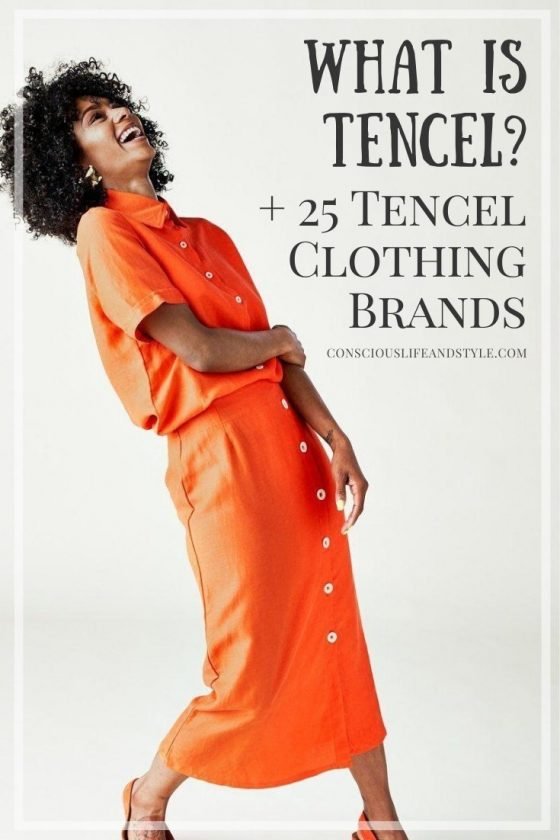 What is Tencel? Plus, Tencel Clothing Brands - Conscious Life & Style