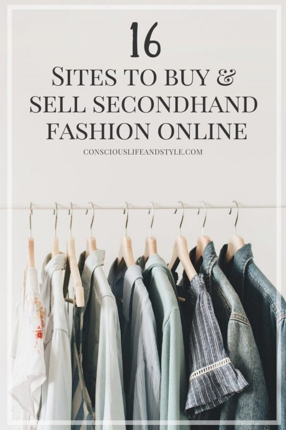 16 Sites to Buy and Sell Secondhand Fashion Online - Conscious Life & Style