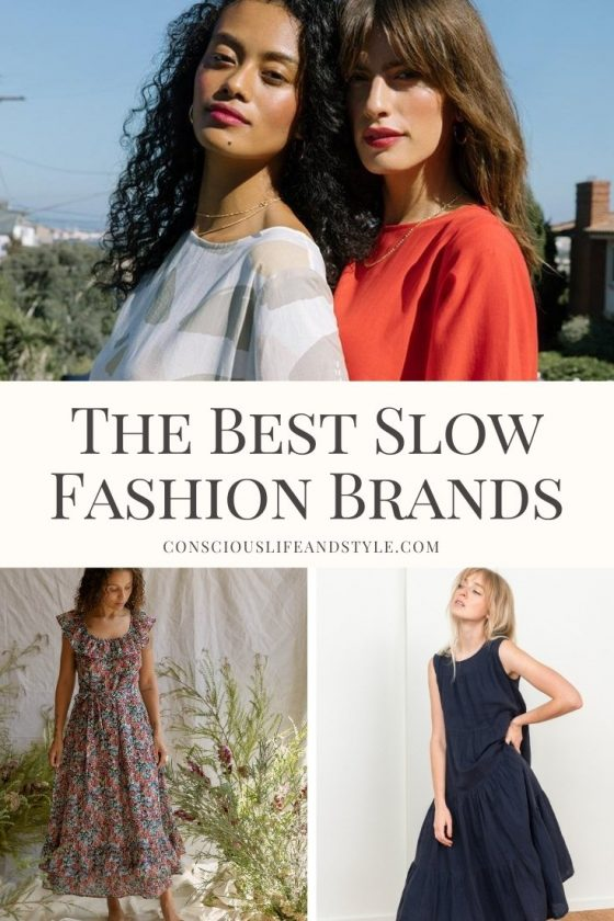 The Best Slow Fashion Brands - Conscious Life and Style