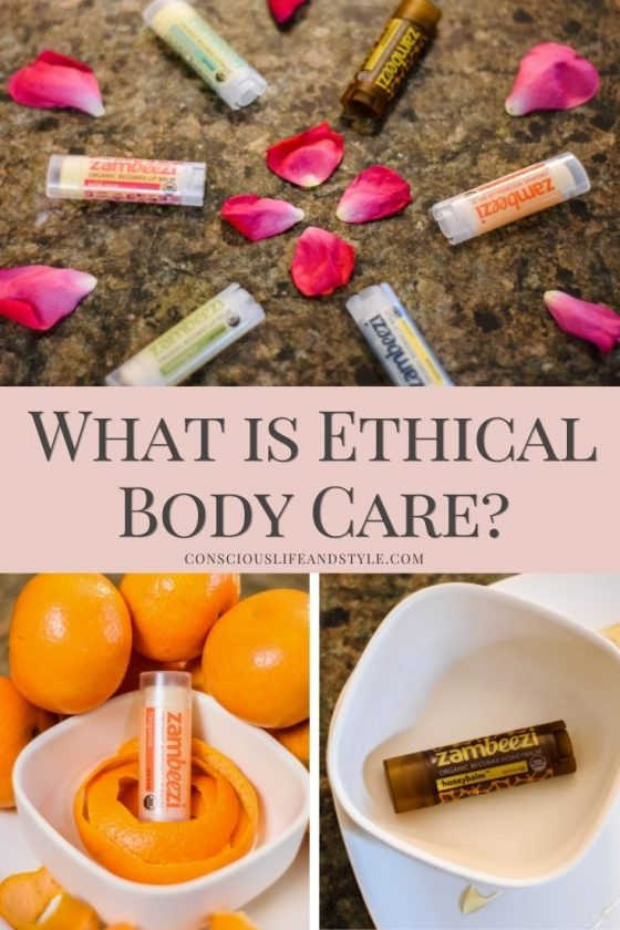 What is Ethical Body Care? Conscious Life and Style