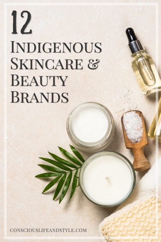 12 Indigenous Skincare and Beauty Brands