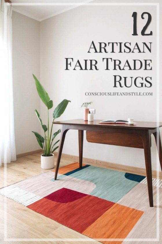 12 Artisan Fair Trade Rugs - Conscious Life and Style