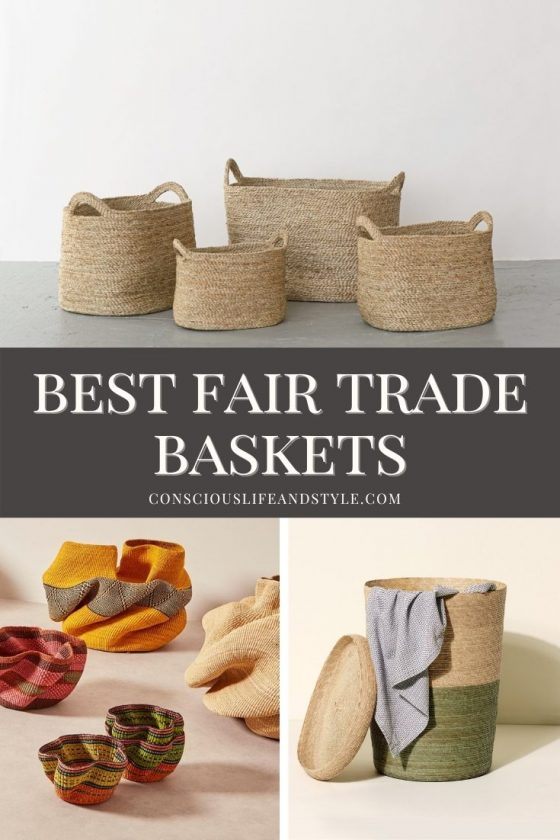 Best Fair Trade Baskets - Conscious Life and Style