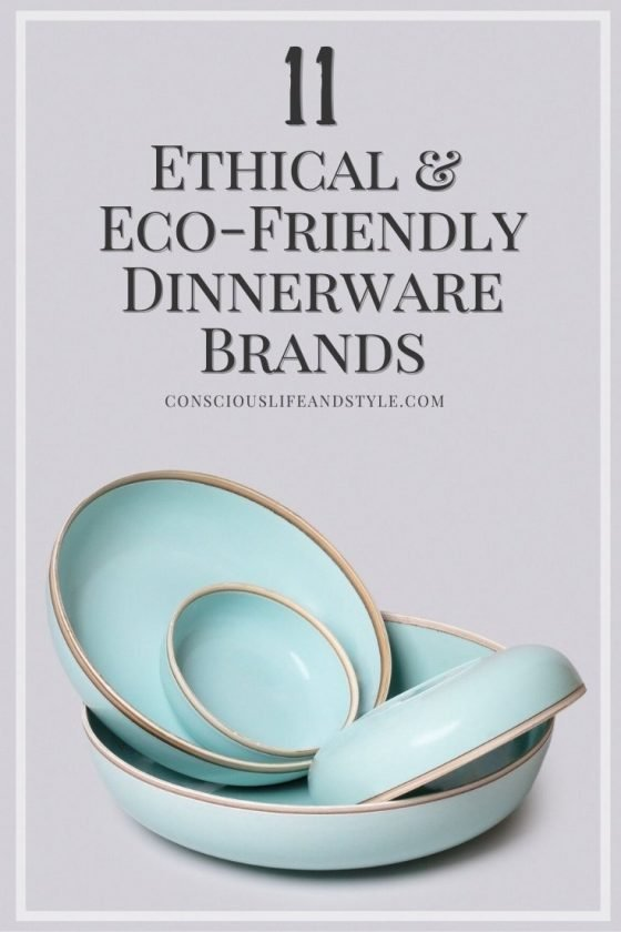 11 Ethical and Eco-Friendly Dinnerware Brands - Conscious Life and Style