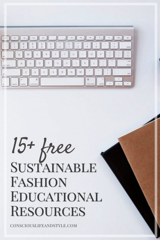 15+ Free Sustainable Fashion Educational Resources - Conscious Life and Style