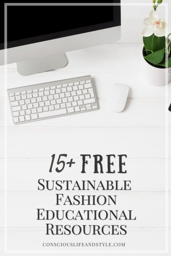 15 Free Sustainable Fashion Educational Resources - Conscious Life and Style