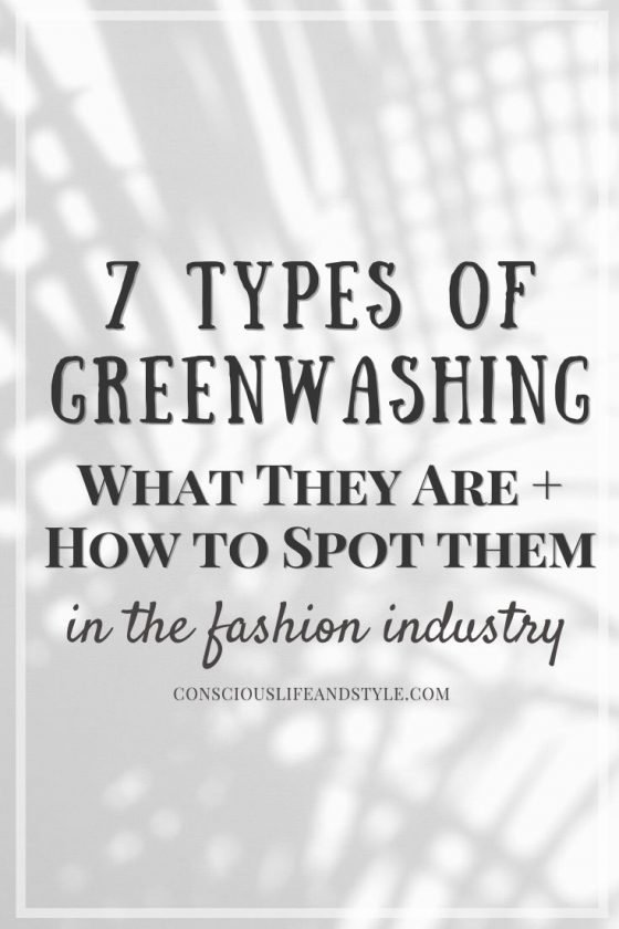 7 Types of Greenwashing: What They Are and How to Spot Them in the Fashion Industry | Conscious Life and Style