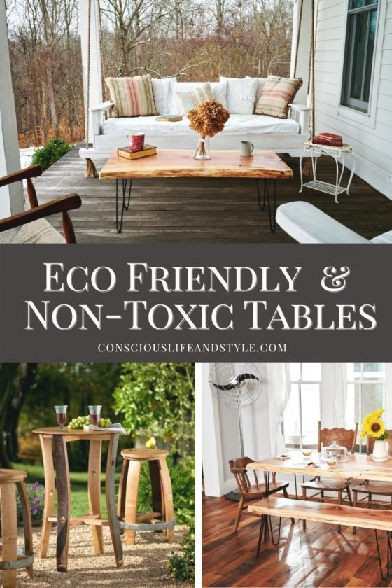 Eco-friendly and non-toxic tables - Conscious Life and Style