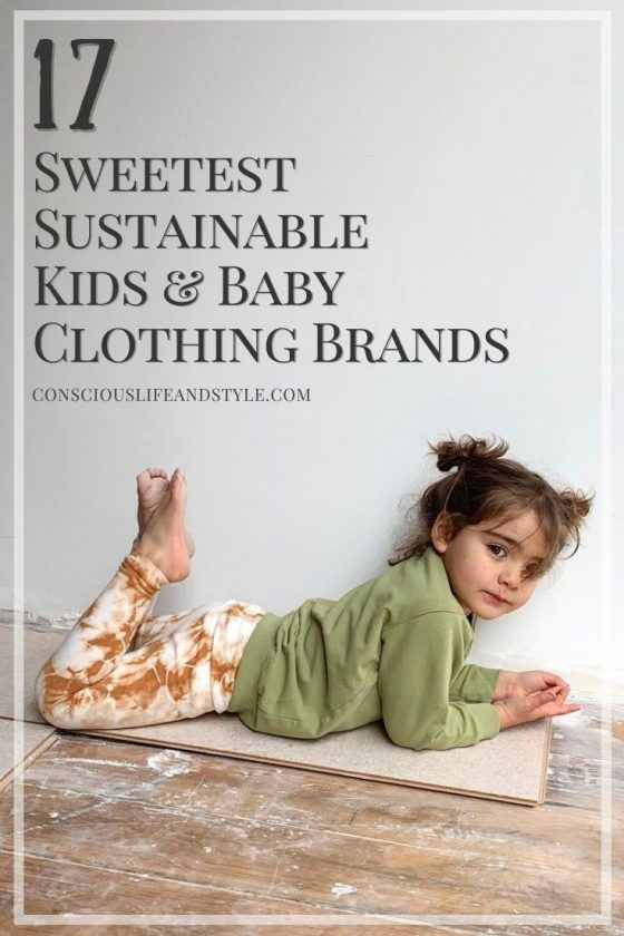 17 Sweetest Sustainable Kids & Baby Clothing Brands - Conscious Life and Style