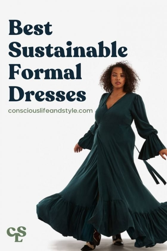 Best Sustainable Formal Dresses - Conscious Life and Style