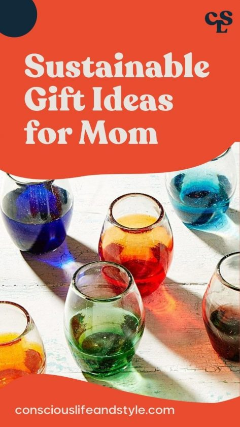Sustainable Gift Ideas for Mom - Conscious Life and Style